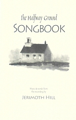 The Halfway Ground Songbook (2007)