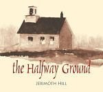 The Halfway Ground (2007)
