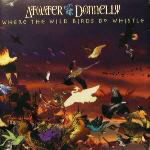 Where The Wild Birds Do Whistle (1997)